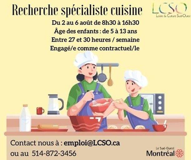 💥Nous sommes à la recherche d'un spécialiste cuisine pour notre Camp de jour ! 👉Contactez-nous à emploi@LCSO.ca ou au 514-872-3456 .